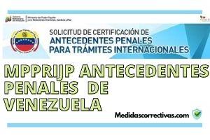 MPPRIJP-ANTECEDENTES-PENALES-DE-VENEZUELA