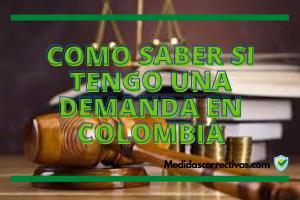 COMO-SABER-SI-TENGO-UNA-DEMANDA-EN-COLOMBIA